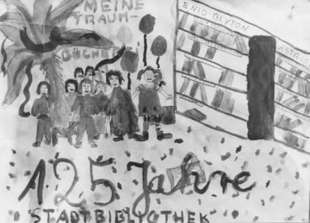 """ARH Slg. Bartling 330, """"Meine Traum-Bücherei: 125 Jahre Stadtbibliothek"""", von Kindern gemaltes Plakat, 1989"""